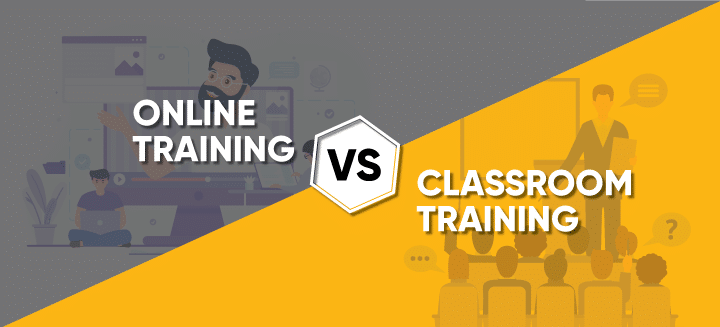 Online Training and Classroom Training