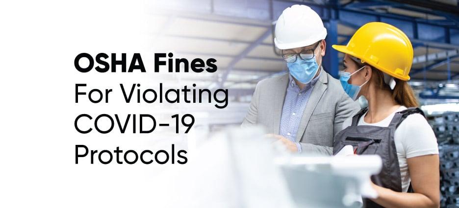 OSHA Fines for Violating COVID-19 Protocols