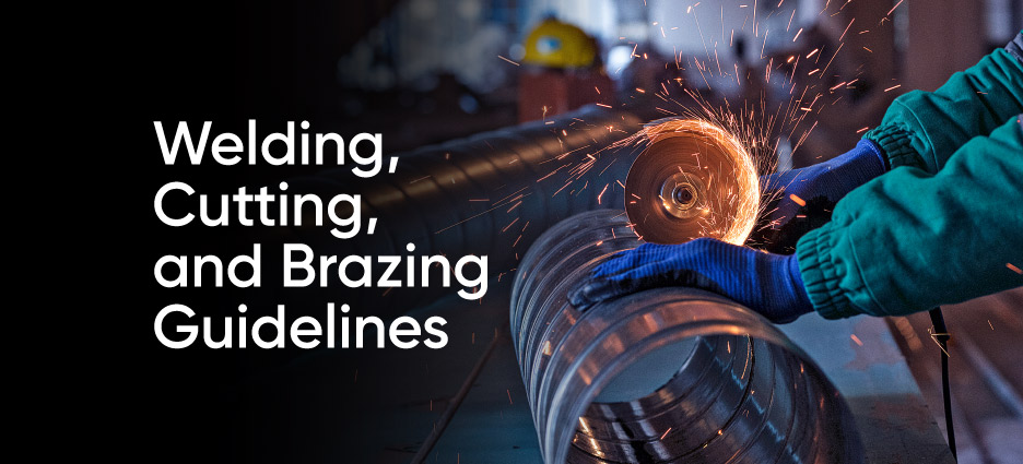 Welding, Cutting, and Brazing Guidelines