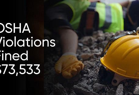 OSHA Violation fined $73,533 to West Farmington Contractor.