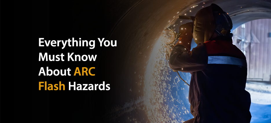 Arc Flash: How to Protect against Them