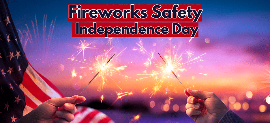 Fireworks Safety Highlighted by Independence Day Incidents