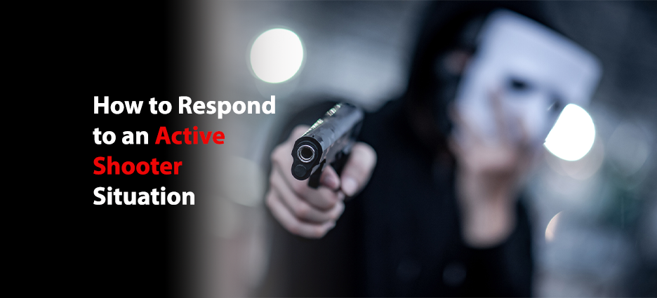 How to Respond to an Active Shooter Situation