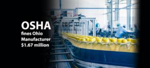 OSHA fines Ohio Manufacturer $ 1.67 million